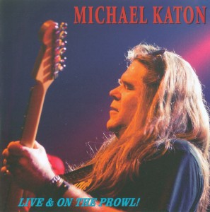 Michael Katon - Live & On The Prowl - Front