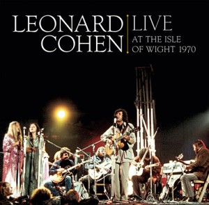 LeonardCohen-LiveAtTheIsleOfWight19702009