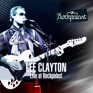 LEE-CLAYTON-Live-at-Rockpalast