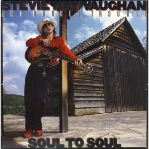 stevie-ray-vaughan-and-double-trouble-soul-to-soul-1985